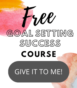 Goal setting the right way